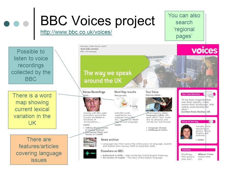 BBC Voices project http://www.bbc.co.uk/voices/
