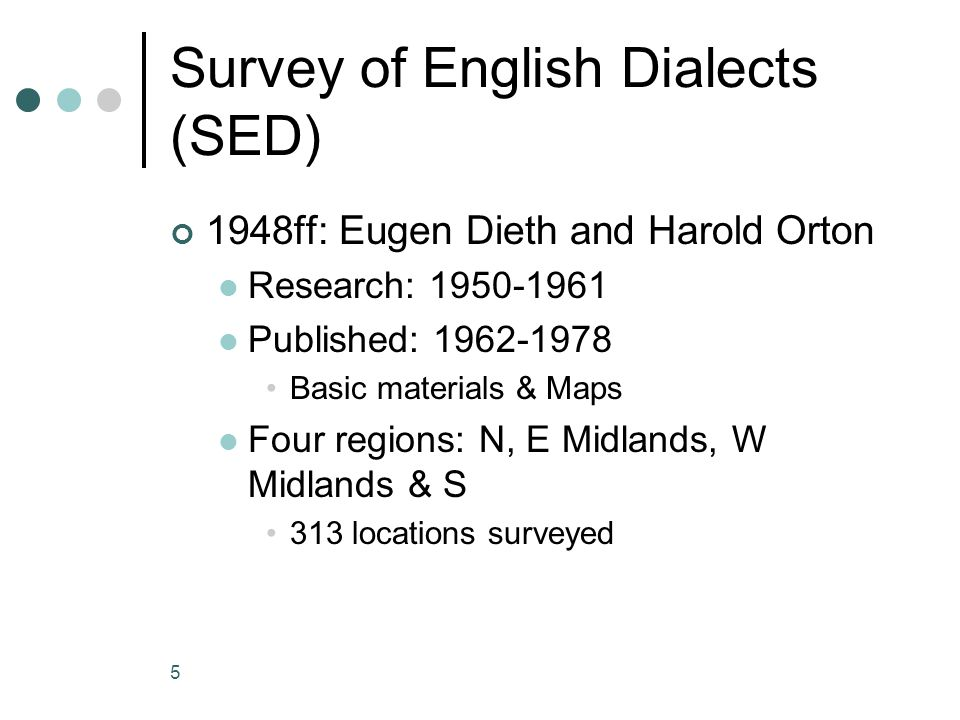 Survey of English Dialects (SED)