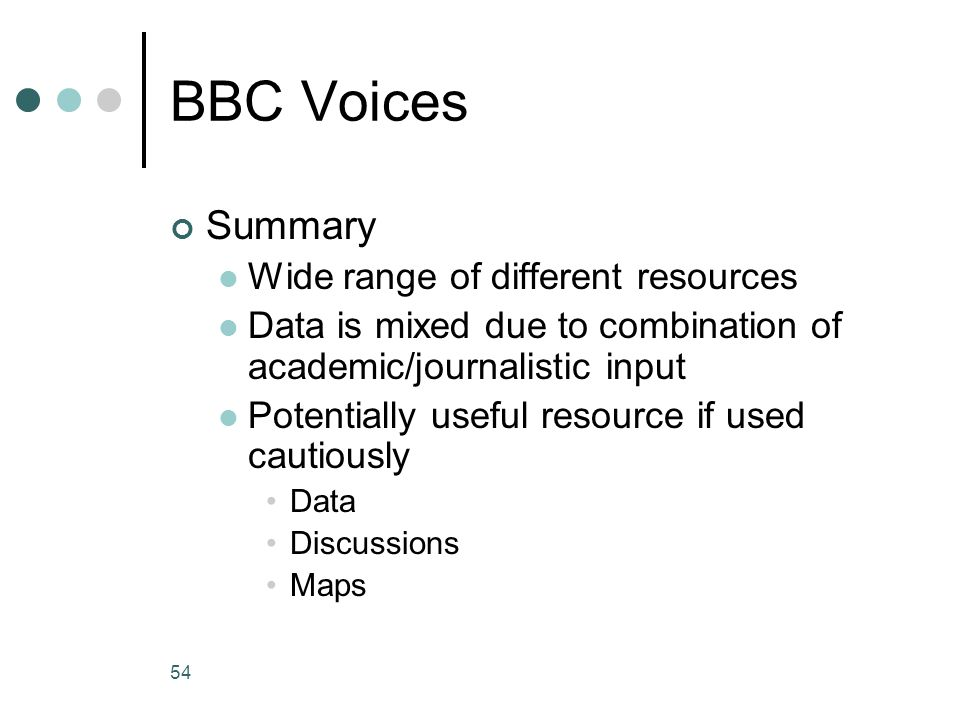 BBC Voices Summary Wide range of different resources