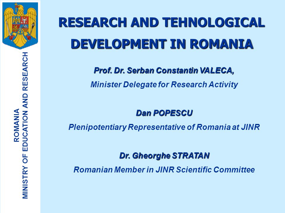 RESEARCH AND TEHNOLOGICAL DEVELOPMENT IN ROMANIA