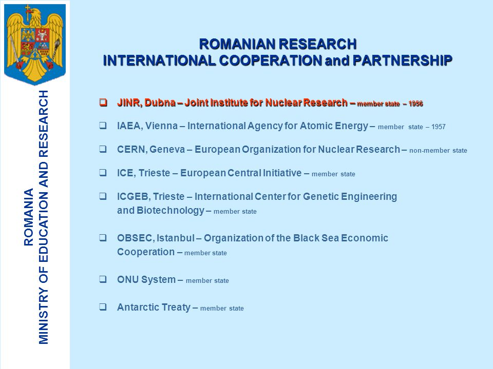 ROMANIAN RESEARCH INTERNATIONAL COOPERATION and PARTNERSHIP