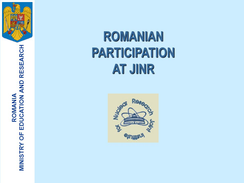 ROMANIAN PARTICIPATION AT JINR