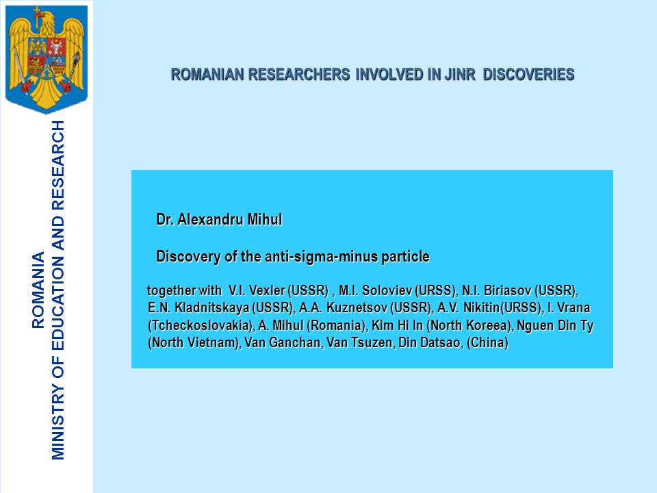 ROMANIAN RESEARCHERS INVOLVED IN JINR DISCOVERIES