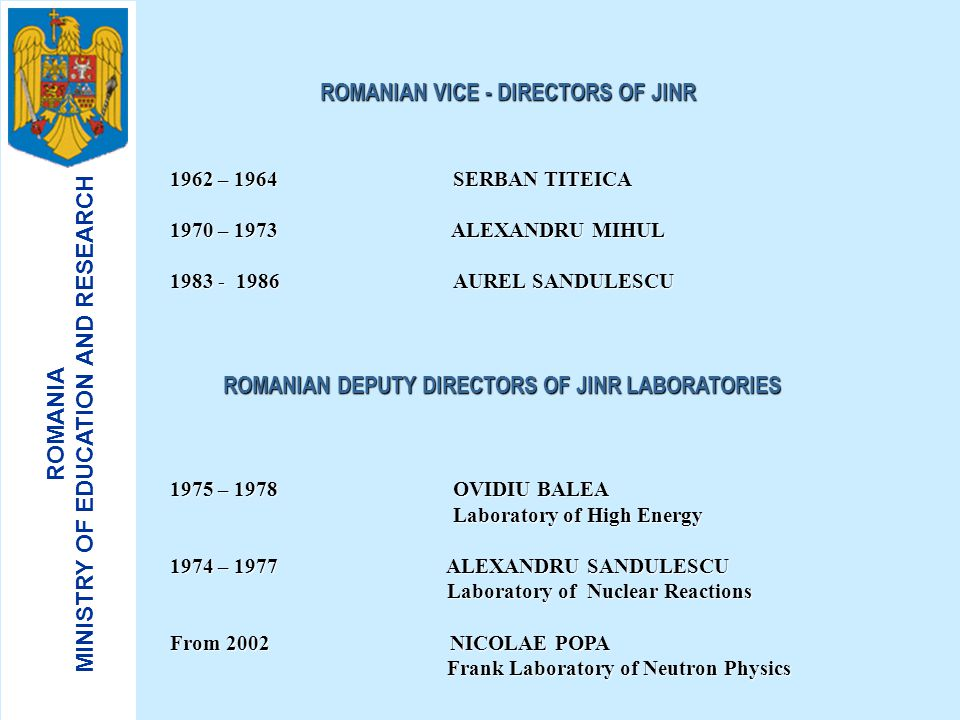 ROMANIAN VICE - DIRECTORS OF JINR