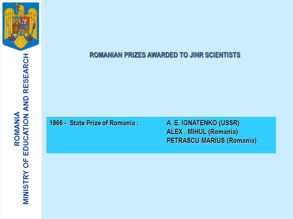 ROMANIAN PRIZES AWARDED TO JINR SCIENTISTS