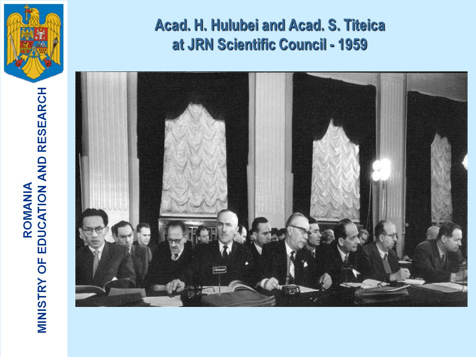 Acad. H. Hulubei and Acad. S. Titeica at JRN Scientific Council - 1959