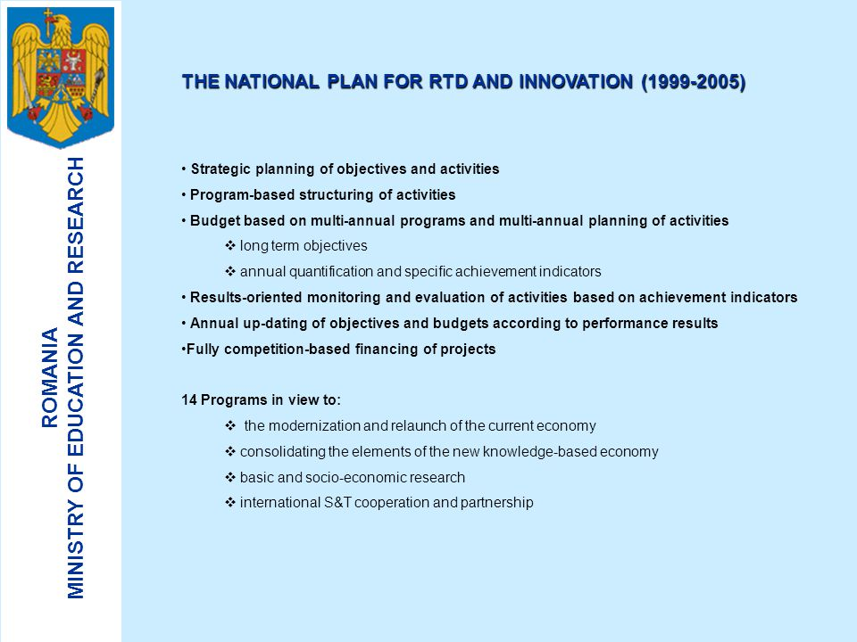 THE NATIONAL PLAN FOR RTD AND INNOVATION (1999-2005)