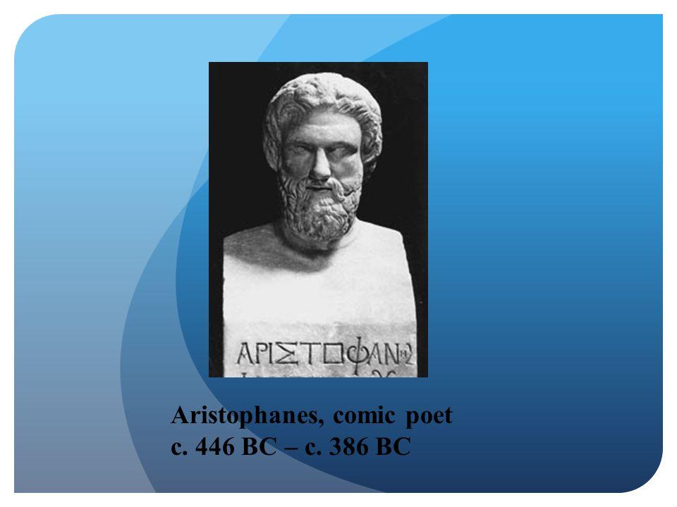 Aristophanes, comic poet