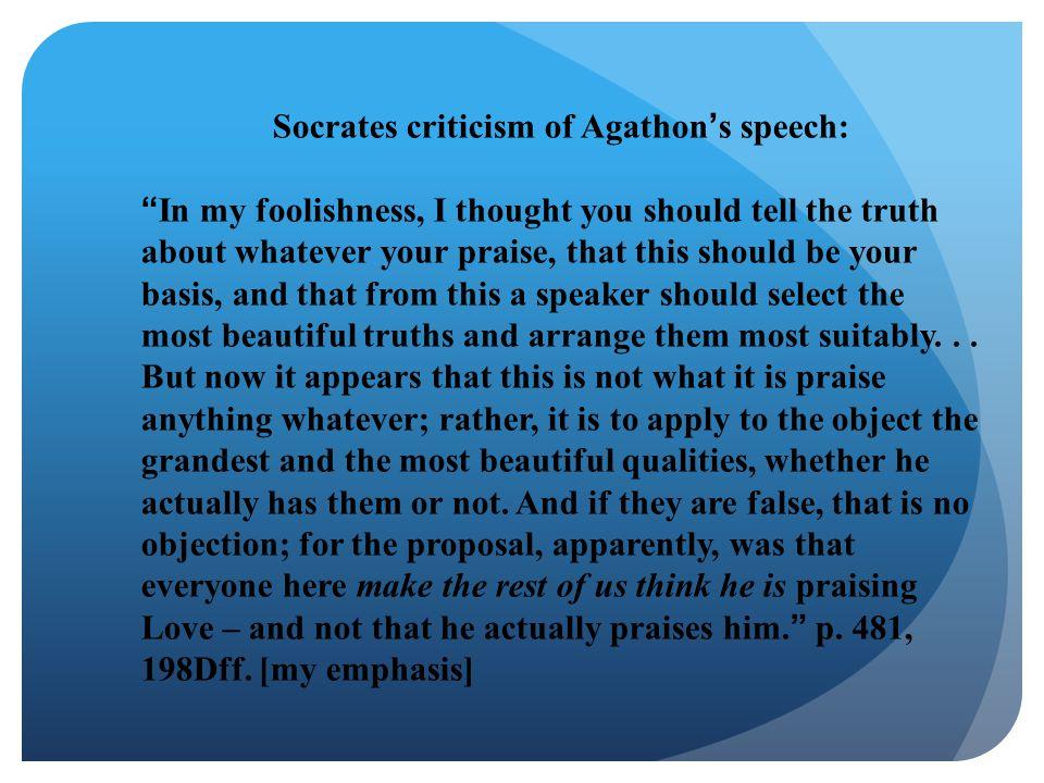Socrates criticism of Agathon's speech: