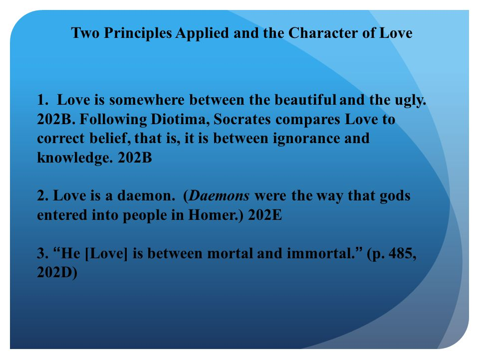 Two Principles Applied and the Character of Love