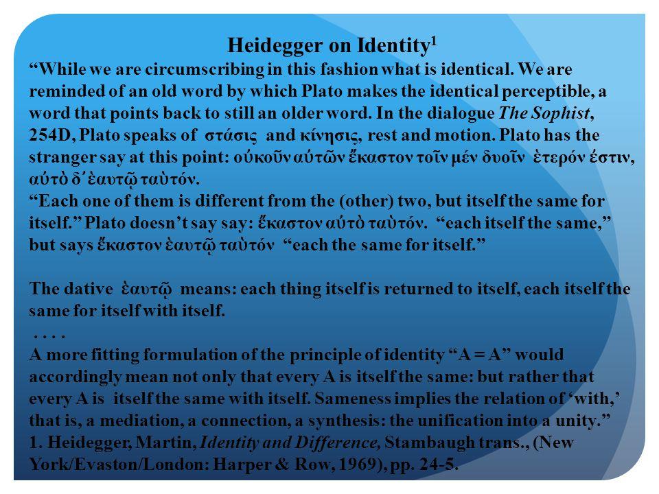 Heidegger on Identity1