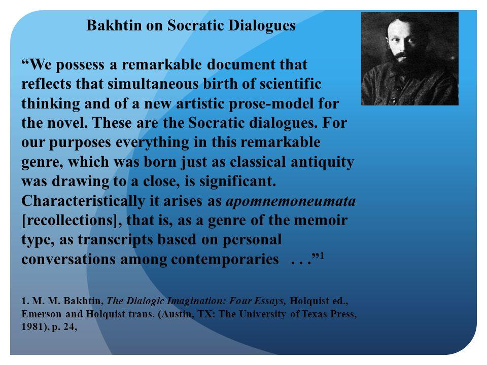 Bakhtin on Socratic Dialogues