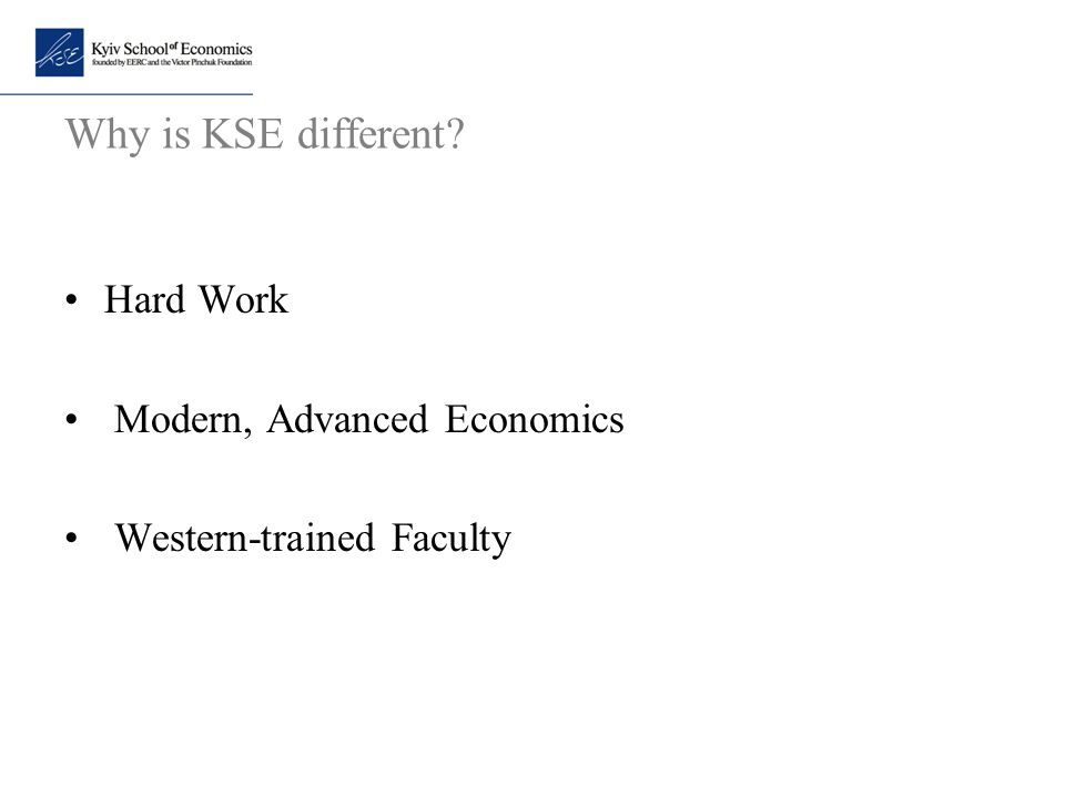 Why is KSE different Hard Work Modern, Advanced Economics