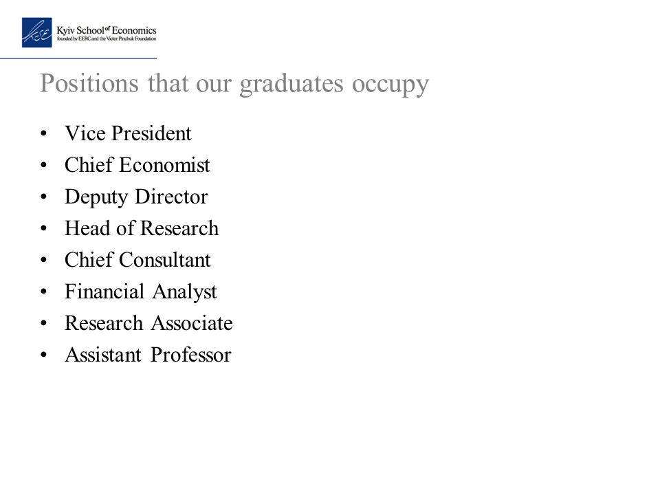 Positions that our graduates occupy