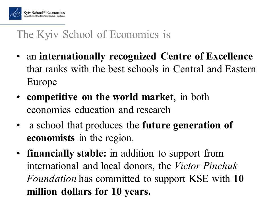 The Kyiv School of Economics is