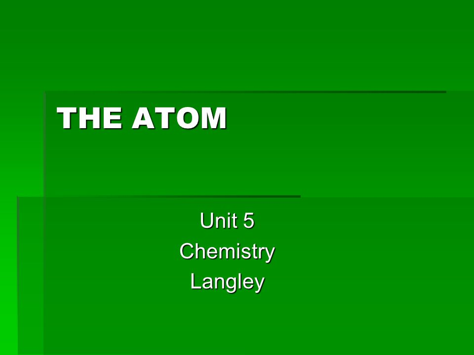Unit 5 Chemistry Langley