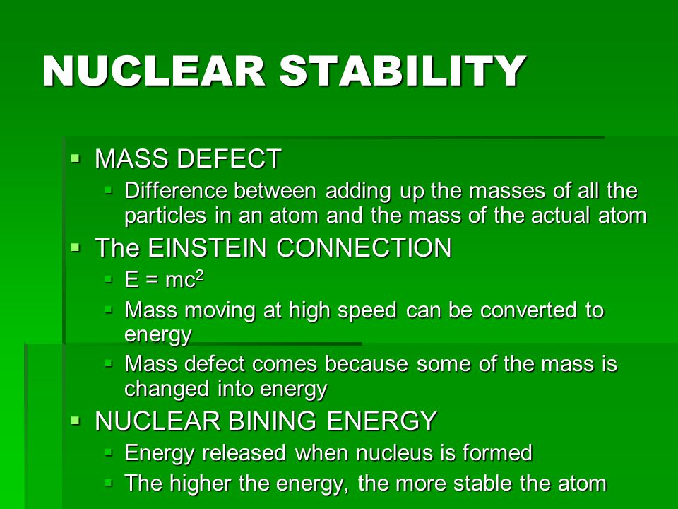 NUCLEAR STABILITY MASS DEFECT The EINSTEIN CONNECTION