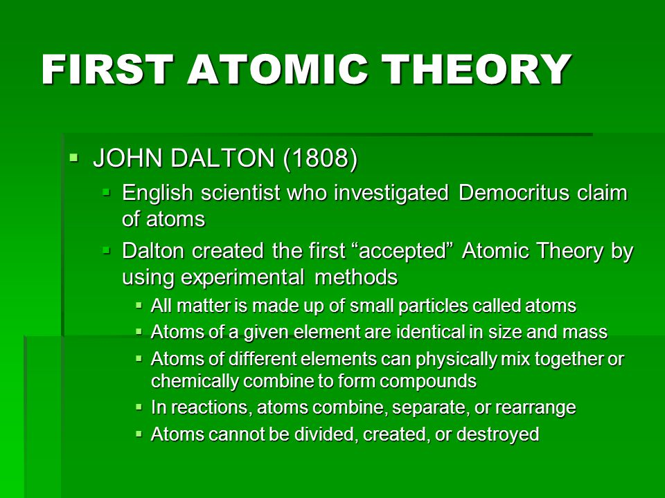 FIRST ATOMIC THEORY JOHN DALTON (1808)