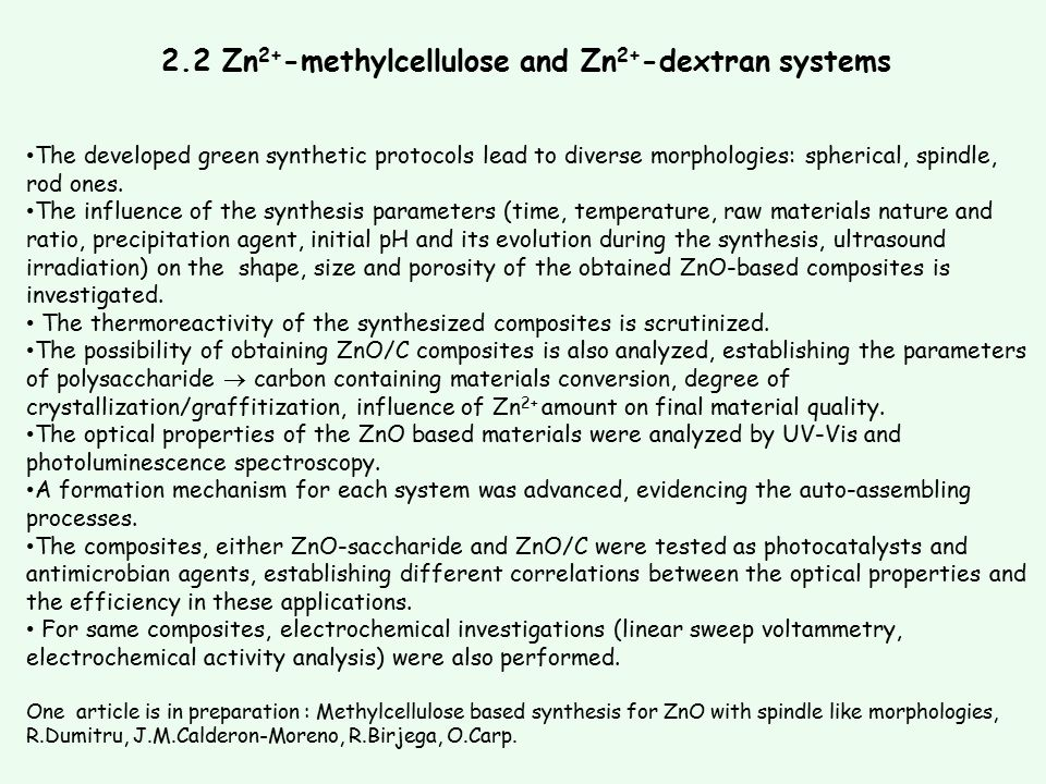 2.2 Zn2+-methylcellulose and Zn2+-dextran systems