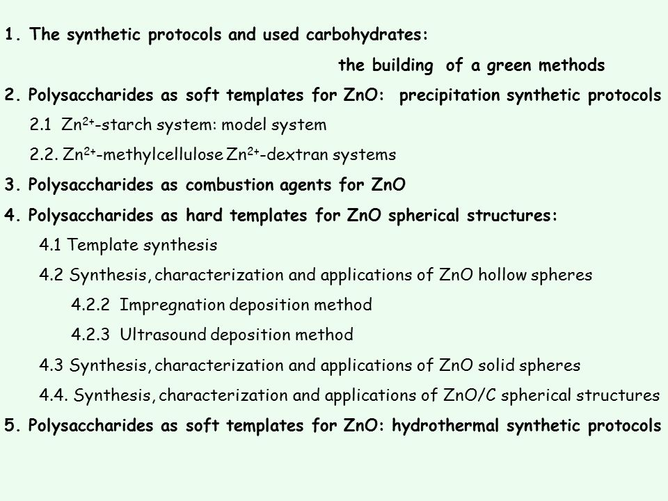 The synthetic protocols and used carbohydrates: