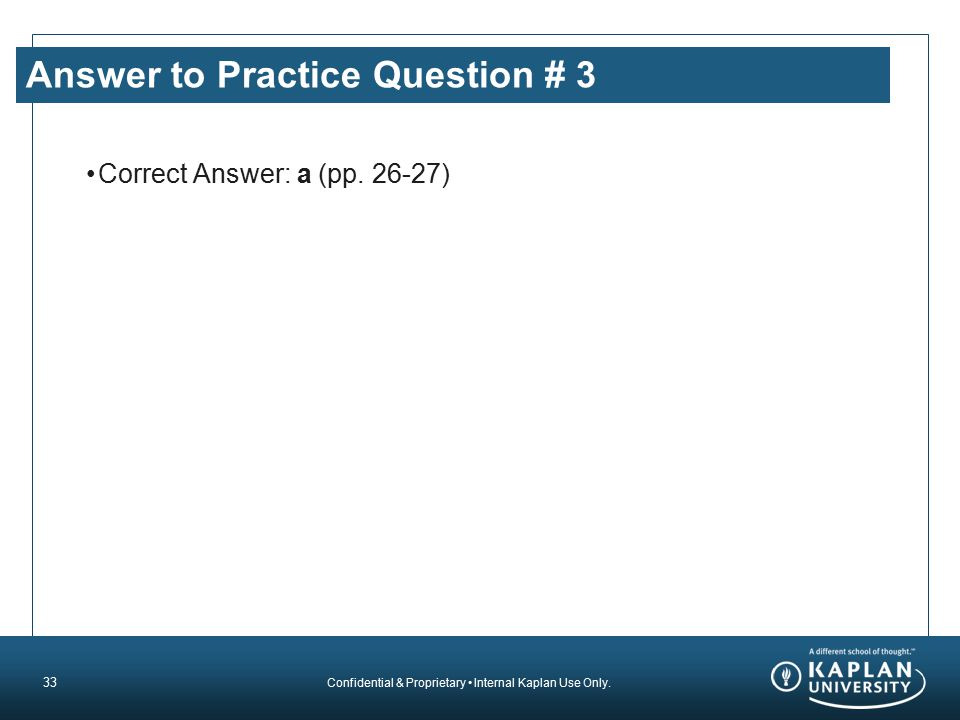Answer to Practice Question # 3