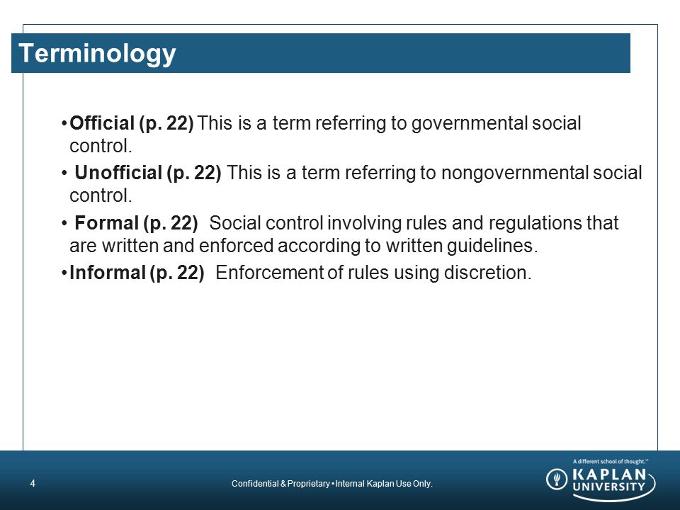 Terminology Official (p. 22) This is a term referring to governmental social control.