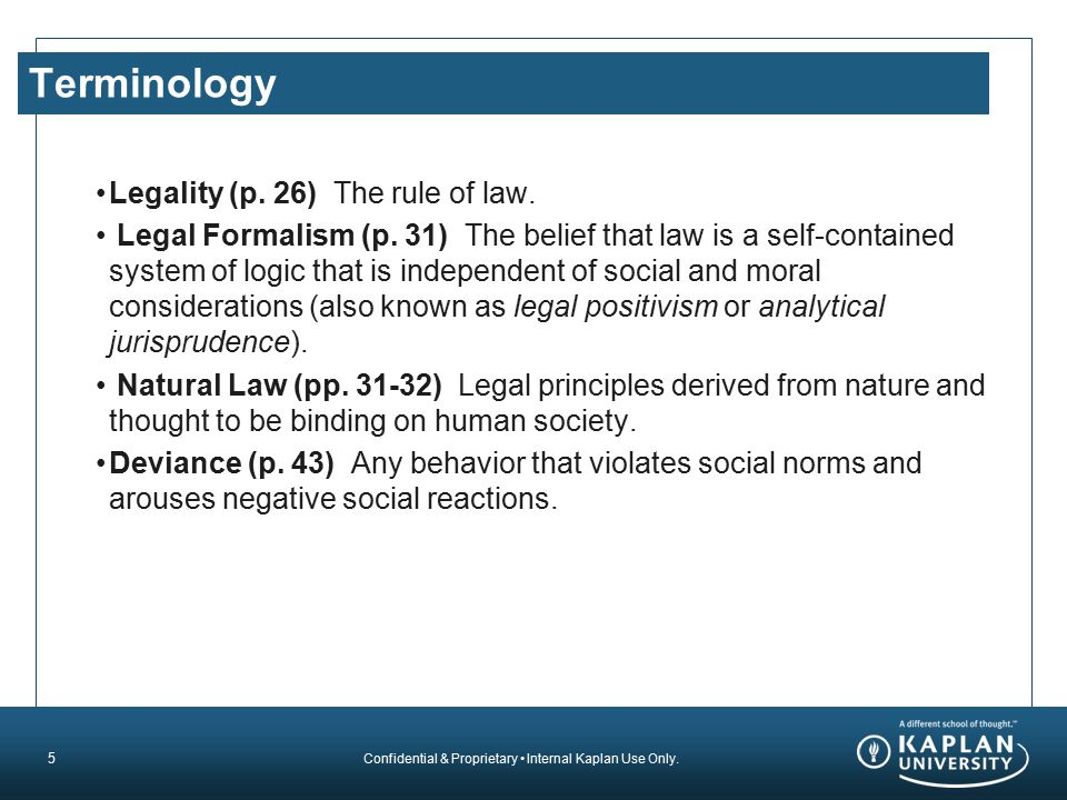 Terminology Legality (p. 26) The rule of law.