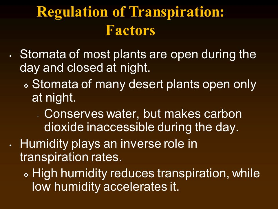 Regulation of Transpiration: