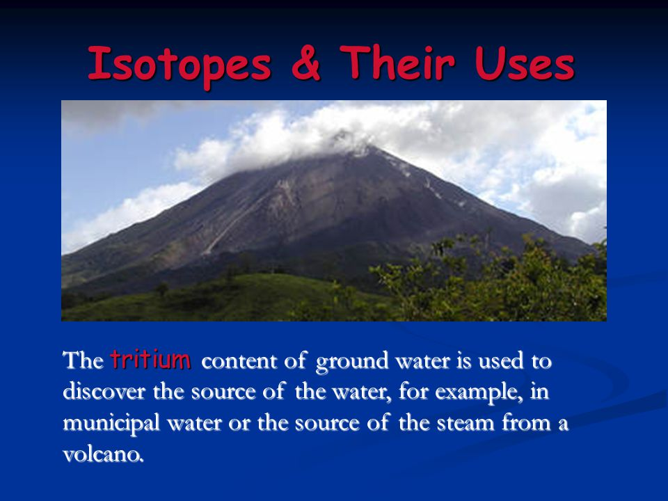Isotopes & Their Uses