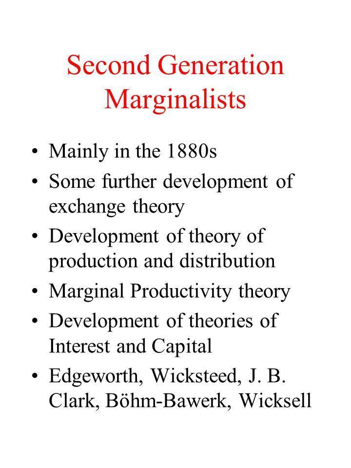 Second Generation Marginalists