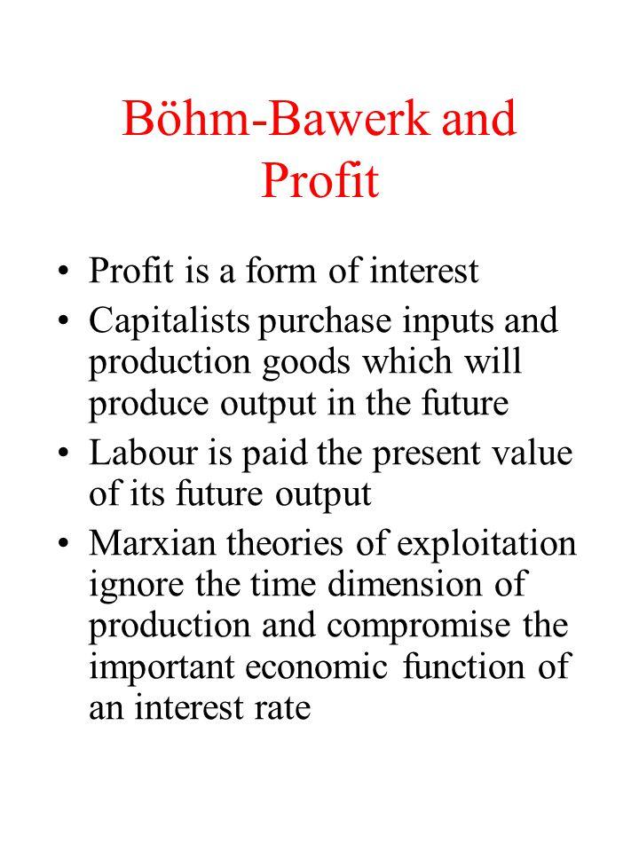 Böhm-Bawerk and Profit