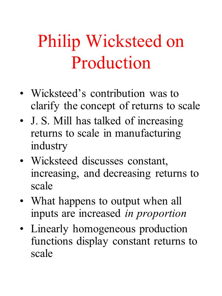Philip Wicksteed on Production
