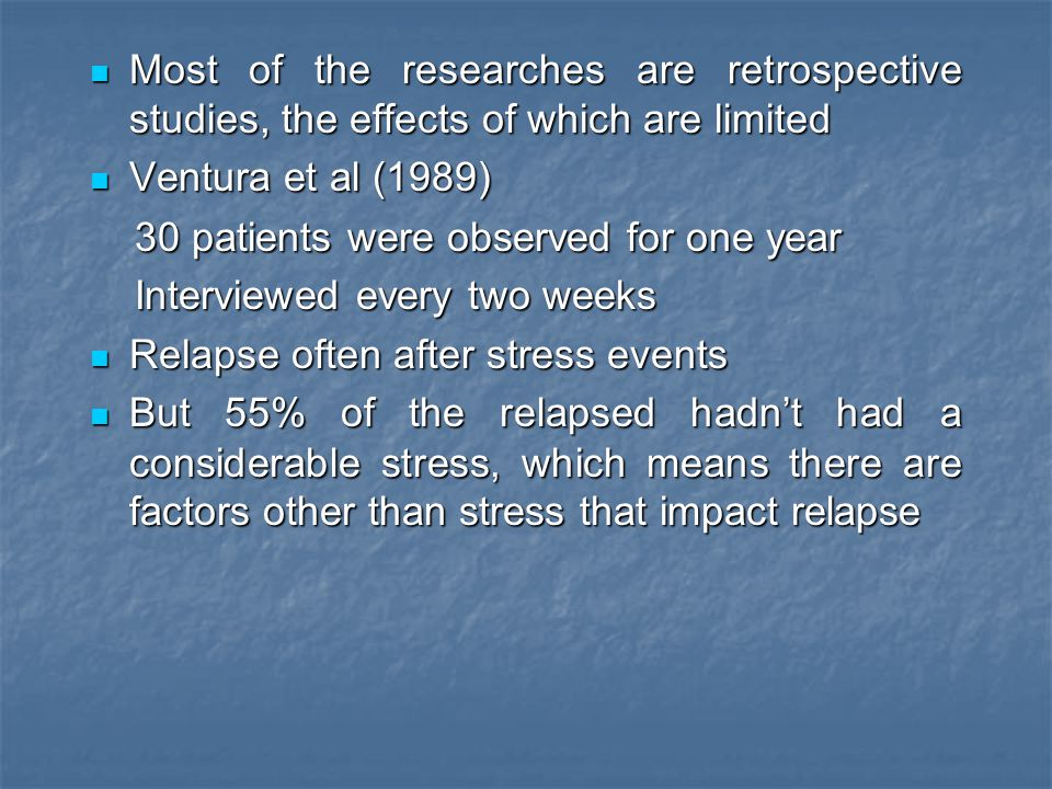 Most of the researches are retrospective studies, the effects of which are limited