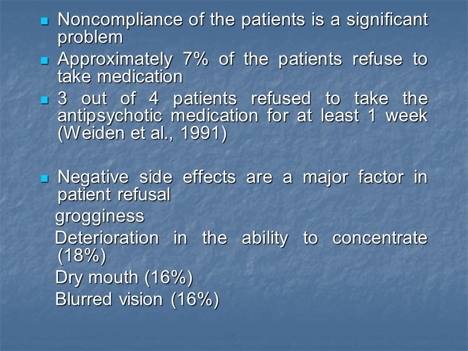 Noncompliance of the patients is a significant problem