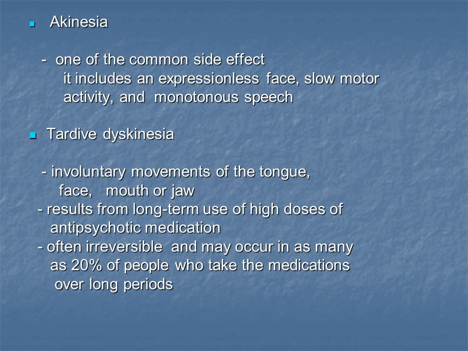 - one of the common side effect