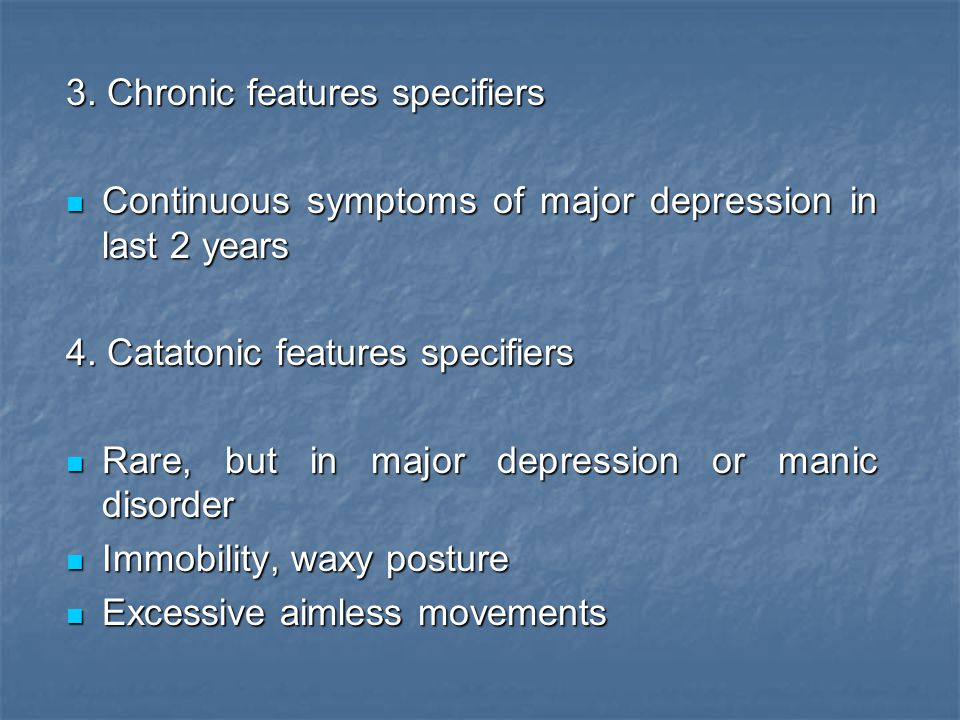 3. Chronic features specifiers