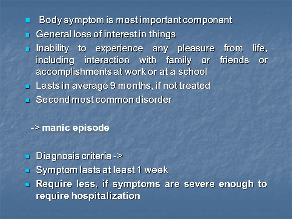 Body symptom is most important component