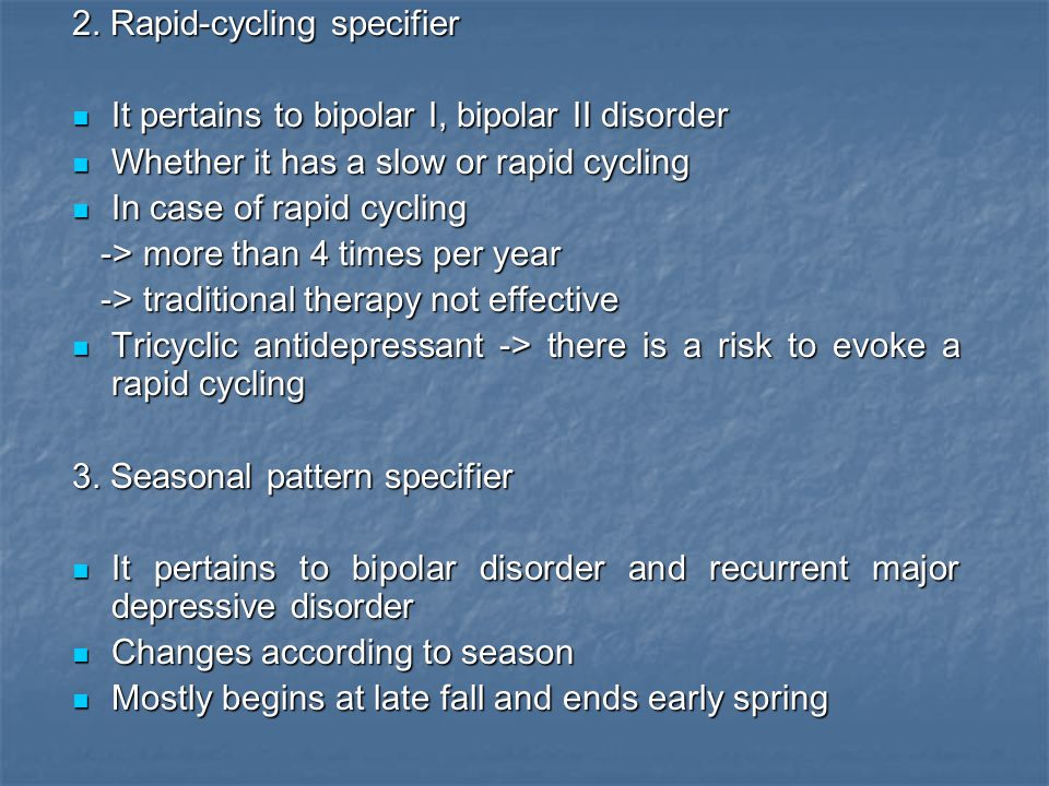 2. Rapid-cycling specifier