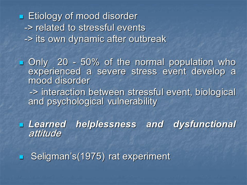 Etiology of mood disorder