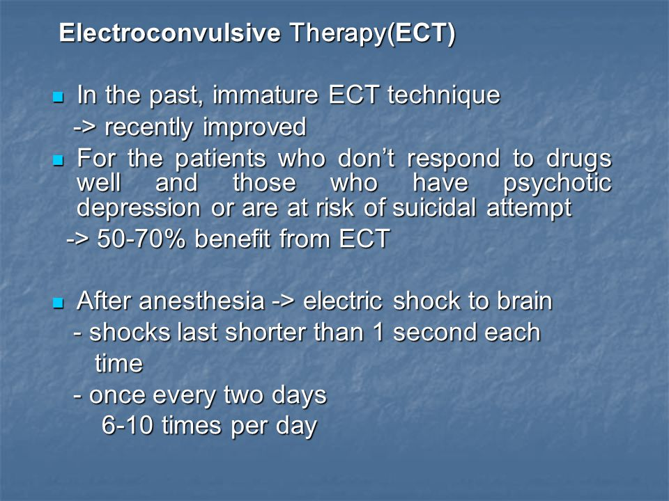 Electroconvulsive Therapy(ECT)