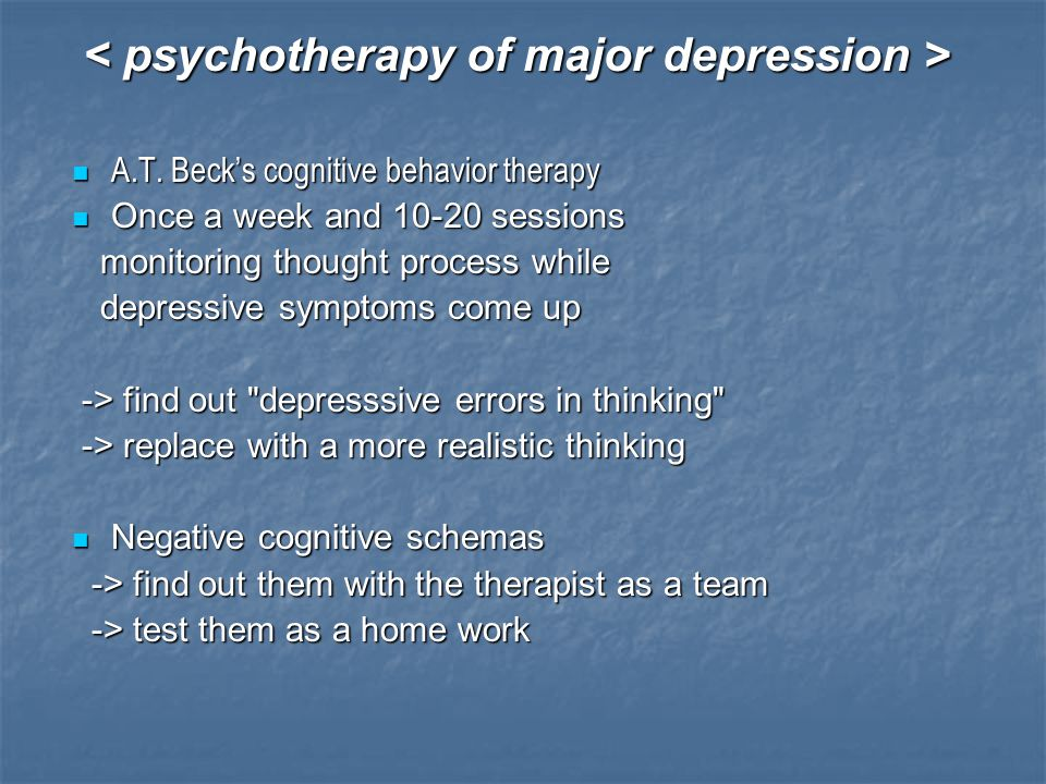 < psychotherapy of major depression >