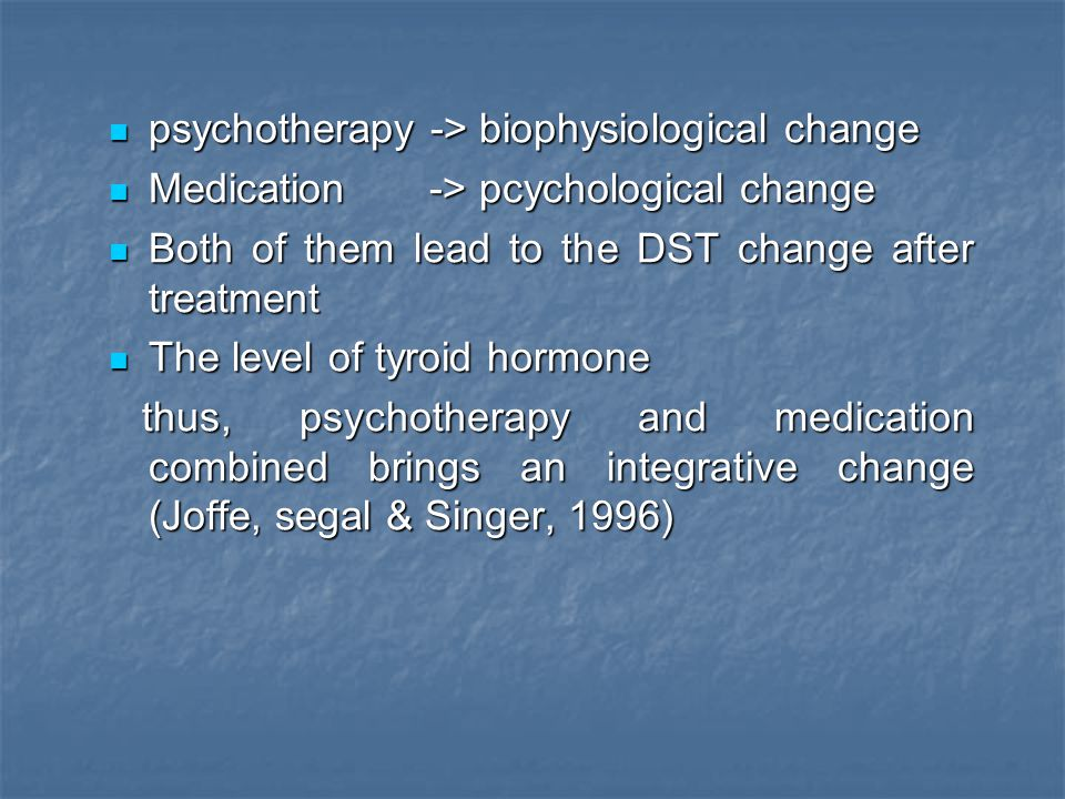 psychotherapy -> biophysiological change