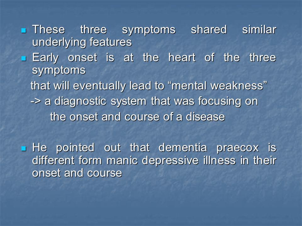 These three symptoms shared similar underlying features