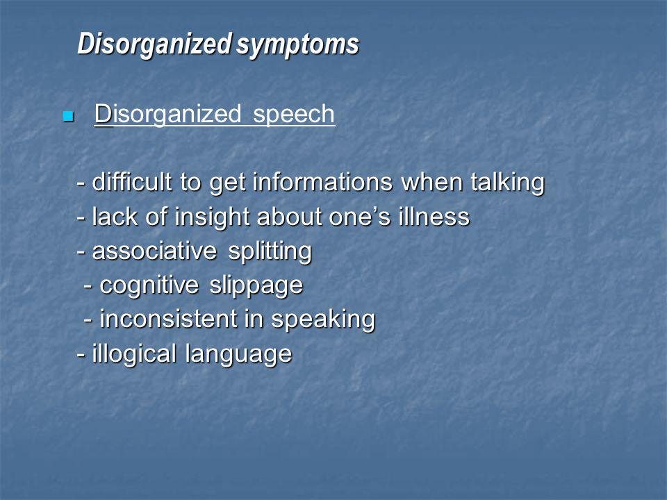 Disorganized symptoms