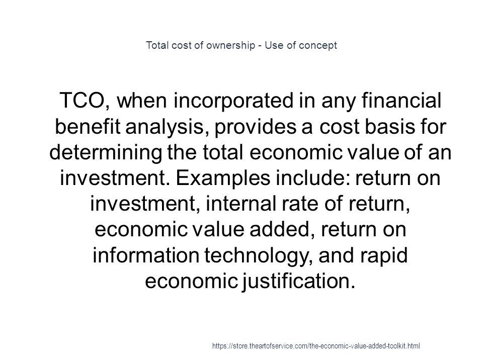 Total cost of ownership - Use of concept