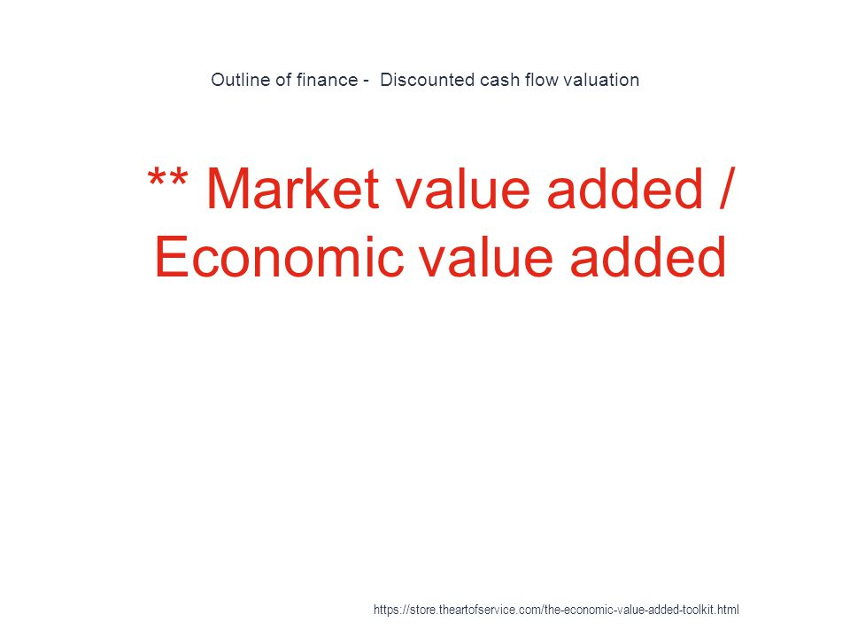 Outline of finance - Discounted cash flow valuation