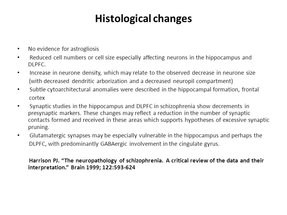 Histological changes No evidence for astrogliosis