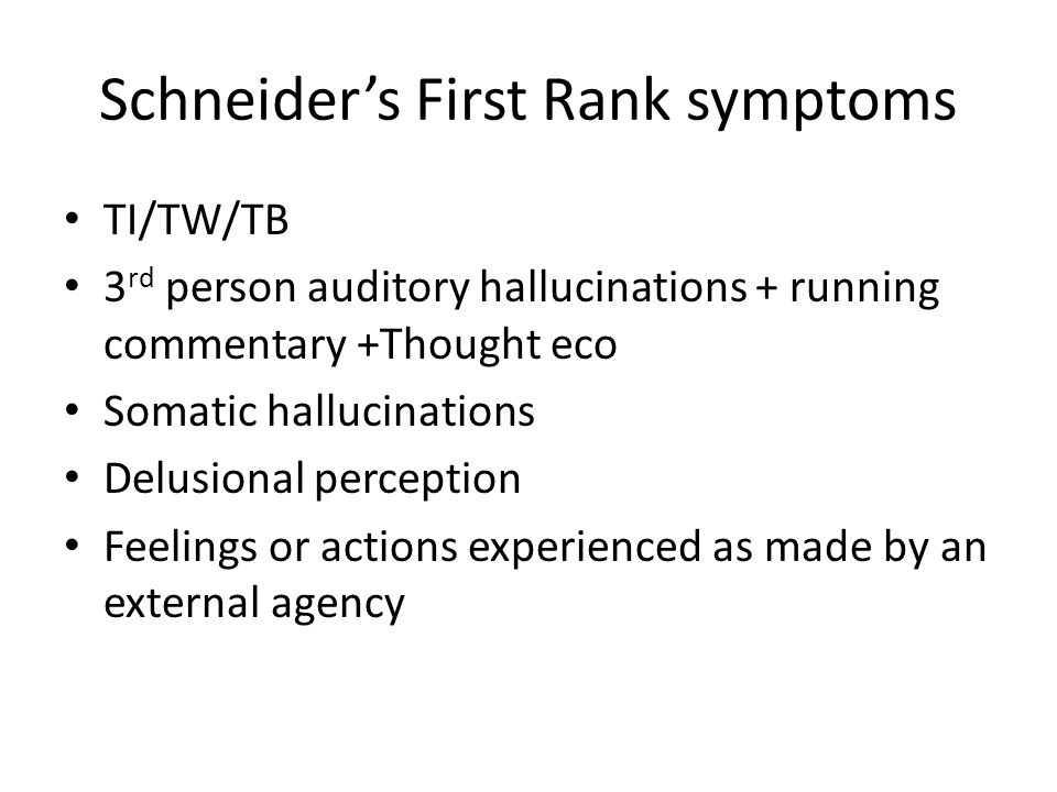 Schneider's First Rank symptoms