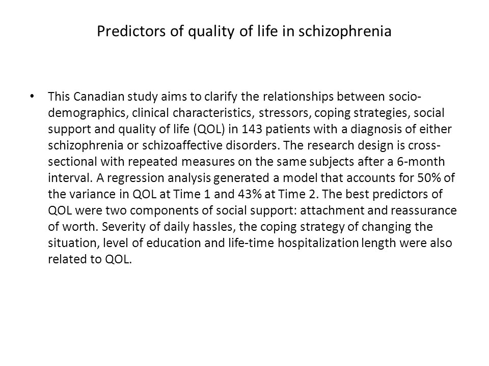 Predictors of quality of life in schizophrenia