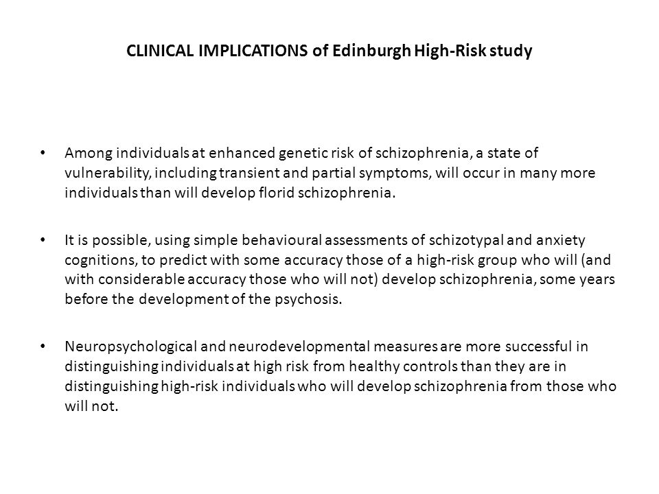 CLINICAL IMPLICATIONS of Edinburgh High-Risk study